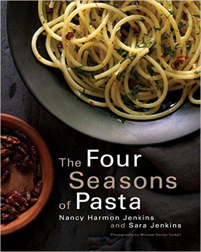 The Four Seasons of Pasta by Nancy Harmon Jenkins & Sara Jenkins